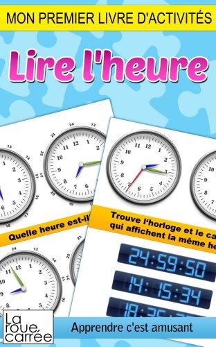 Couverture du livre Mon premier livre d'activités - Lire l'heure