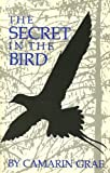 img - for The Secret in the Bird book / textbook / text book