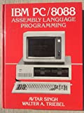img - for IBM Pc/8088 Assembly Language Programming book / textbook / text book