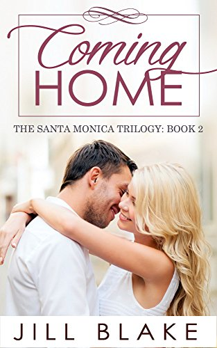 Book: Coming Home (The Santa Monica Trilogy Book 2) by Jill Blake