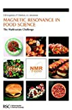 img - for Magnetic Resonance in Food Science: The Multivariate Challenge (Special Publications) book / textbook / text book