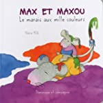 MAX ET MAXOU -MARAIS AUX MILLE COULEURS