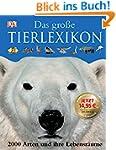 Das Gro�e Tierlexikon - 2000 Arten un...