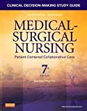 img - for Clinical Decision-Making Study Guide for Medical-Surgical Nursing - Revised Reprint: Patient-Centered Collaborative Care, 7e 7th (seventh) Edition by Ignatavicius MS RN ANEF, Donna D., Conley, Patricia B., Le (2013) book / textbook / text book