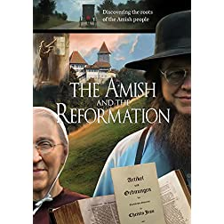 The Amish and the Reformation