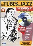 Les tubes du jazz Saxophone (Alto & Teno) vol 2 (+ 1 CD)