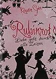Rubinrot: Liebe geht durch alle Zeiten (1) (Kerstin Gier Fantasy-Romane)
