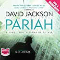Pariah (       UNABRIDGED) by David Jackson Narrated by Nick Landrum