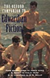 Oxford Companion to Edwardian Fiction 1900-14: New Voices in the Age of Uncertainty (Oxford Companions)