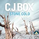 Stone Cold (       UNABRIDGED) by C. J. Box Narrated by Jeff Harding
