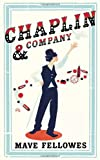 Chaplin & Company: Starring Ms Odeline Milk (Mime & Illusionist) & Friends