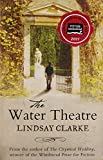 img - for The Water Theatre by Lindsay Clarke (6-Apr-2011) Paperback book / textbook / text book