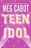 Teen Idol (0060096187) by Cabot, Meg