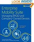 Enterprise Mobility Suite - Managing...