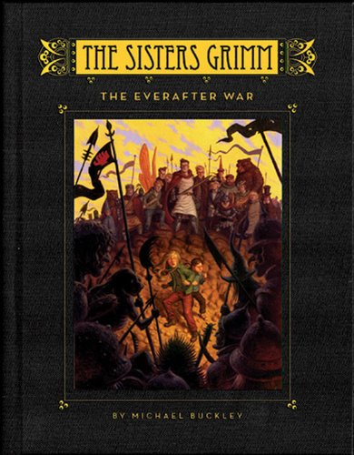 the-sisters-grimm-book-7-the-everafter-war