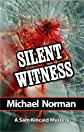 Silent Witness: A Sam Kincaid Mystery (Sam Kincaid Series)