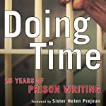 Doing Time: 25 Years of Prison Writing | Bell Gale Chevigny (editor)