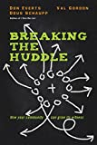 img - for Breaking the Huddle: How Your Community Can Grow Its Witness book / textbook / text book