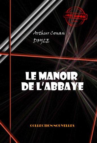 Couverture du livre Le manoir de l'abbaye (avec illustrations)