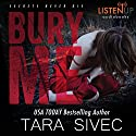 Bury Me Audiobook by Tara Sivec Narrated by Stephanie Willis