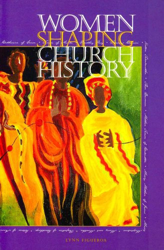 Women Shaping Church History