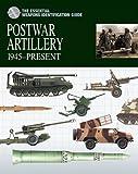 Postwar Artillery: 1945-Present
