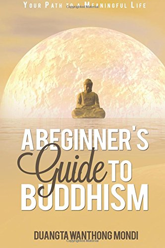 a-beginners-guide-to-buddhism-your-path-to-a-meaningful-life