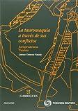 Libro: La tauromaquia a través de sus conflictos - Jurisprudencia Taurina (Especial)