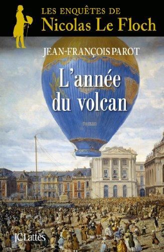 Les enquêtes de Nicolas Le Floch, commissaire au Châtelet (11) : L'année du volcan