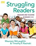img - for Struggling Readers: Engaging and Teaching in Grades 3 to 8 book / textbook / text book