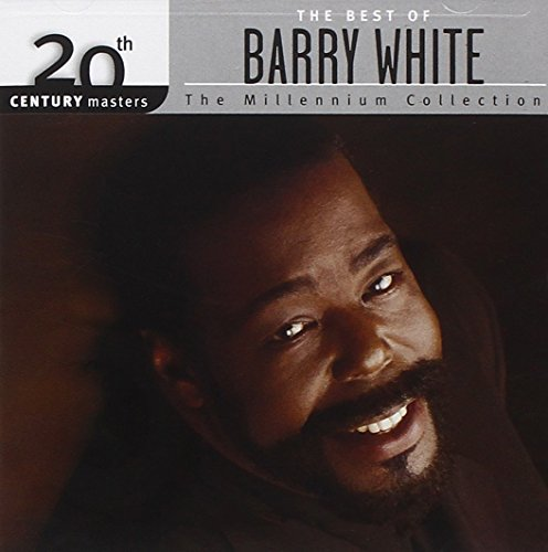 Barry White - 20th Century Masters: The Best Of Barry White - The Millennium Collection - Zortam Music
