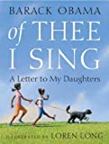 [OF THEE I SING]Of Thee I Sing By Obama, Barack(Author)Hardcover(Of Thee I Sing: A Letter to My Daughters) on 15 Nov-2010