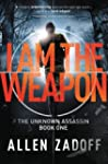 I Am the Weapon (The Unknown Assassin)