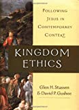 img - for Kingdom Ethics: Following Jesus in Contemporary Context book / textbook / text book