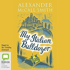 My Italian Bulldozer Hörbuch