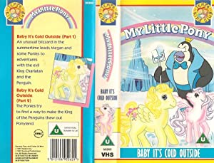 My little Pony - Baby It's Cold Outside [VHS]