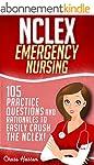 NCLEX: Emergency Nursing: 105 Practic...