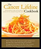 img - for The Cancer Lifeline Cookbook book / textbook / text book