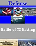 img - for Battle of 73 Easting book / textbook / text book