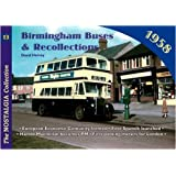 Birmingham Buses: 1958 (Railways & Recollections)by David Harvey