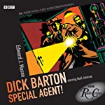 Radio Crimes: Dick Barton - Special Agent! | Edward J. Mason