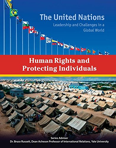Human Rights and Protecting Individuals (United Nations: Leadership and Challenges in a Global World)