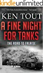 A Fine Night for Tanks: The Road to F...