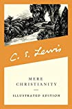 Mere Christianity (Illustrated Edition) (English Edition)