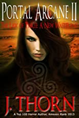 Portal Arcane II - The Law of Three (A Dark Fantasy Series)