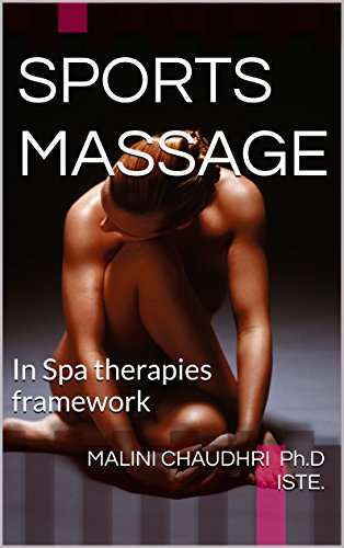 Book: SPORTS MASSAGE - In Spa therapies framework by Malini Chaudhri