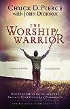 The Worship Warrior: Ascending In Worship, Descending in War