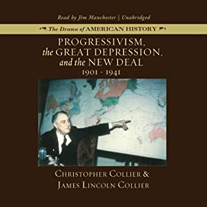 Progressivism, the Great Depression, and the New Deal Audiobook