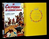 To California by Covered Wagon (Landmark Books,42) (0394903420) by Stewart, George R.