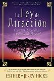 La Ley De Atraccion: Conceptos basicos de las ensenanzas de Abraham (Spanish Edition) (1401917526) by Hicks, Esther
